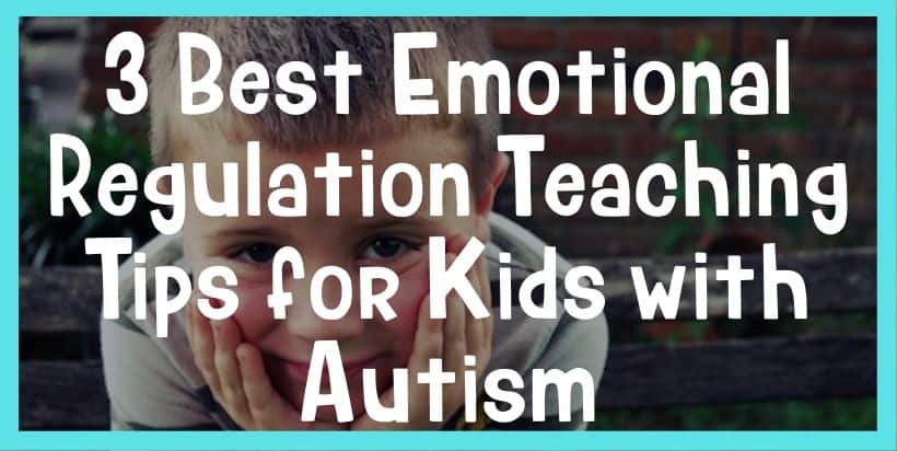 emotional regulation tips for kids with autism