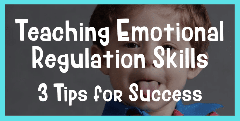 teaching emotional regulation skills
