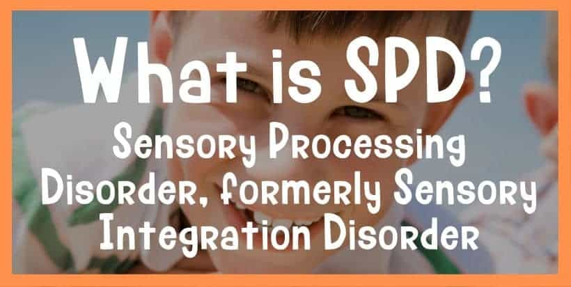 sensory processing disorder definition SPD