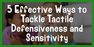 tactile defensiveness treatment