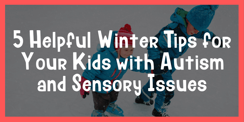 winter sensory issues and autism