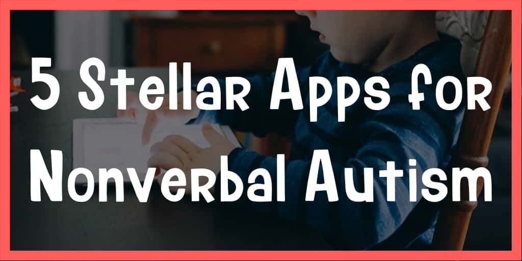 best nonverbal apps for autism