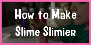 how to make slime slimier