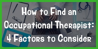 choosing an occupational therapist
