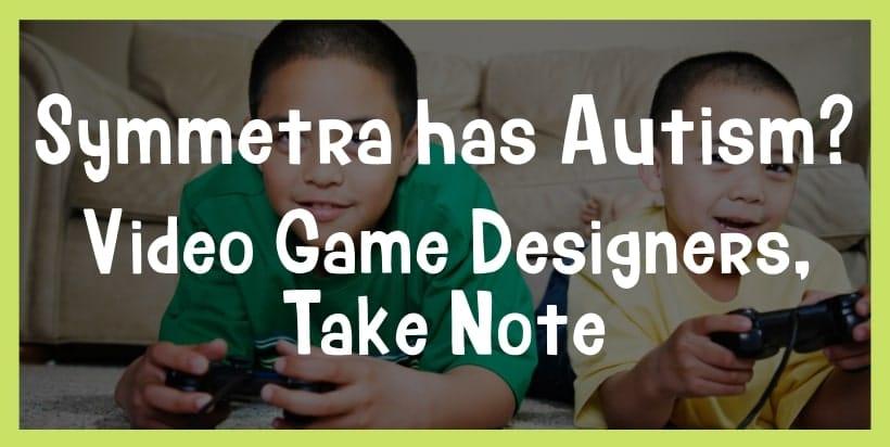 symmetra has autism