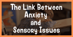 anxiety and sensory processing disorder