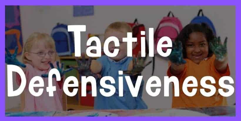 tactile defensiveness