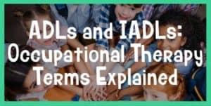 ADLs and IADLs