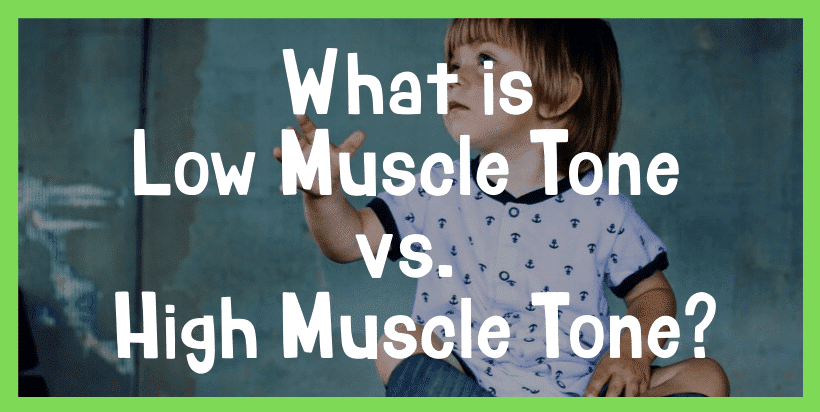 low muscle tone autism