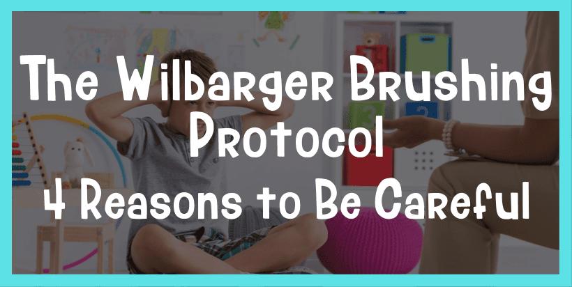 wilbarger brushing protocol