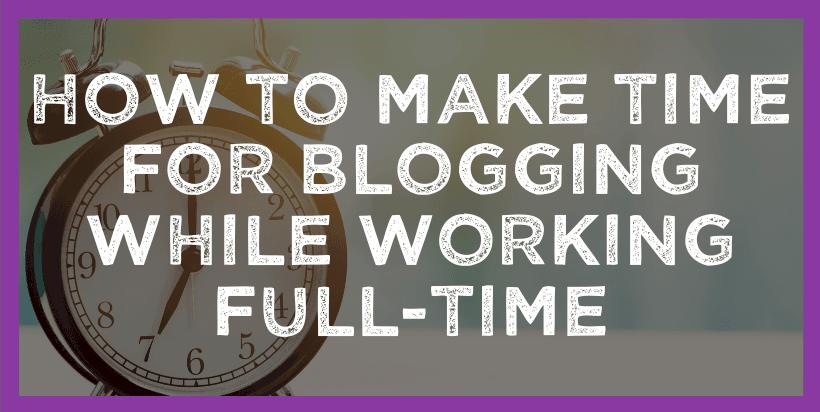 blogging time management