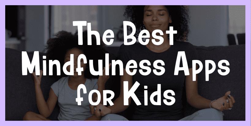 mindfulness app for kids