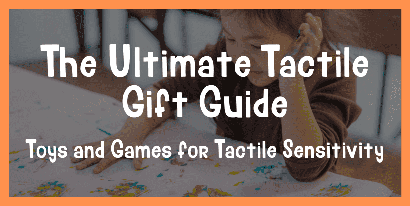 gifts for tactile sensitivity