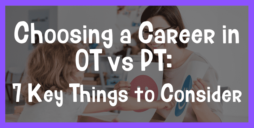 choosing a career in ot vs pt